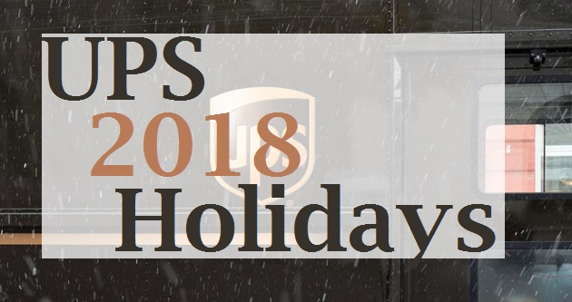 Does Mail Run On Christmas Eve.Ups Holiday Schedule Hours Ups Holidays 2018